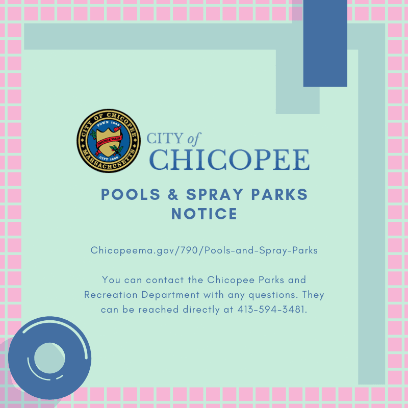 Chicopee Pools Spray Parks Notice